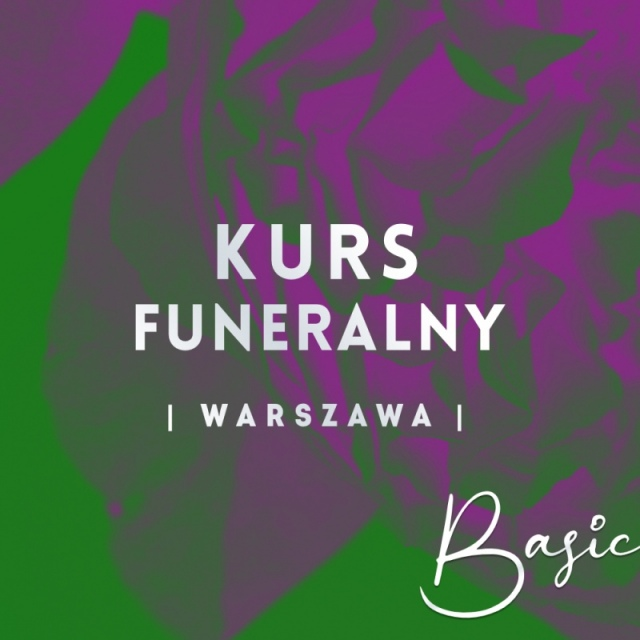 KURS FUNERALNY   Warszawa