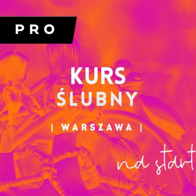 KURS ŚLUBNY PRO   Warszawa