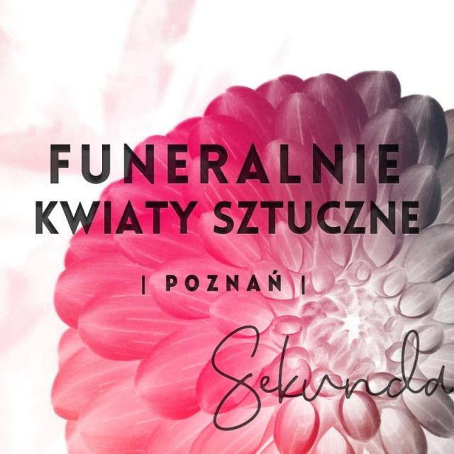 FUNERALNIE | KWIATY SZTUCZNE | Poznań