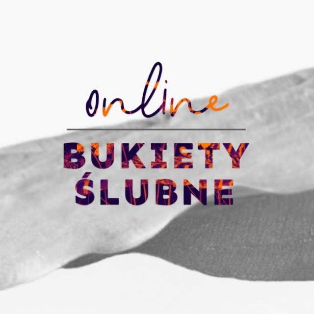 BUKIETY ŚLUBNE   online