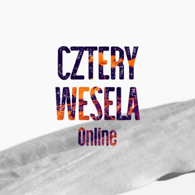 CZTERY WESELA | online
