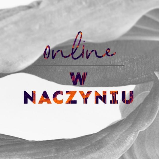W NACZYNIU   online
