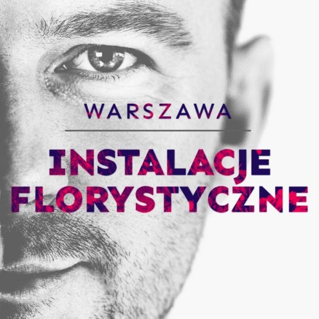 INSTALACJE FLORYSTYCZNE   Warszawa