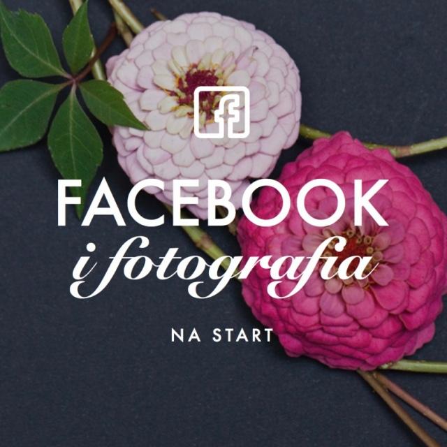 FACEBOOK I FOTOGRAFIA