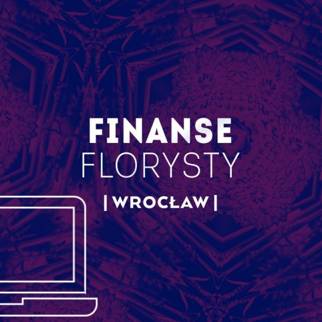 FINANSE FLORYSTY | WROCŁAW